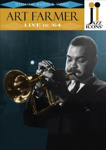 Jazz Icons: Art Farmer Live in 64