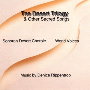 Desert Trilogy & Other Sacred Songs /  Various