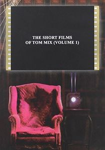 Short Films of Tom Mix 01