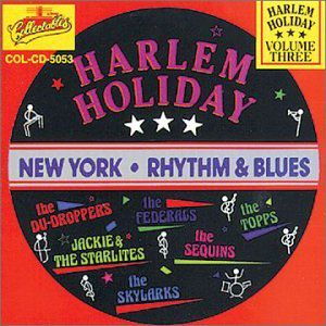 Harlem Holiday 3: NY R&B /  Various