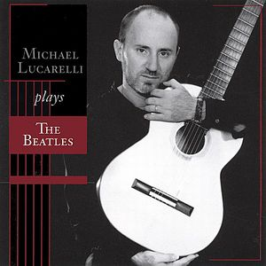 Michael Lucarelli Play the Beatles