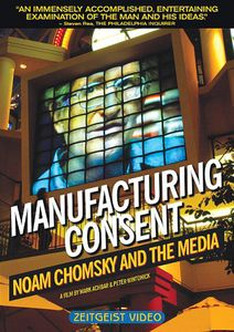 Manufacturing Consent: Noam Chomsky & Media