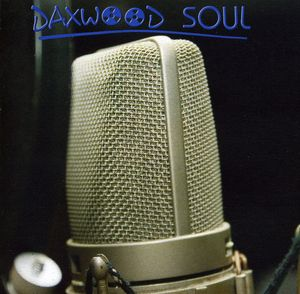 Daxwood Soul /  Various