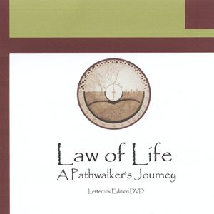 Law of Life a Pathwalker's Journey