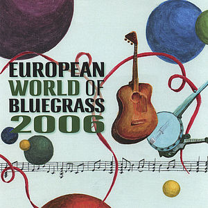 European World of Bluegrass 2006 /  Various