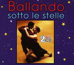 Ballando Sotto Le Stelle [Import]