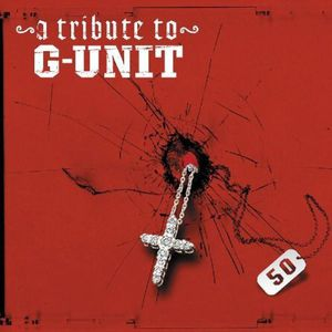 Tribute to G Unit /  Various