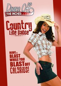 Dance Off the Inches: Country Line Dance