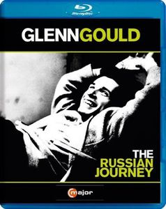Glenn Gould: The Russian Journey