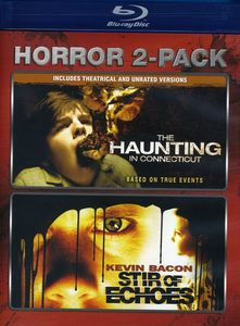 Haunting in Connecticut & Stir of Echoes
