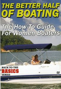 Better Half of Boating: How to Guide for Women Boa