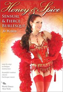 Honey & Spice: Sensual & Fierce Burlesque