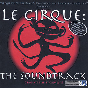 Le Cirque (Original Soundtrack)