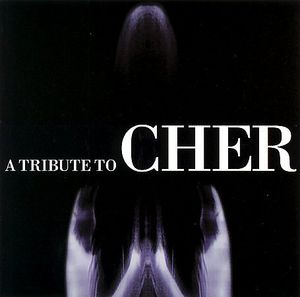 Tribute to Cher /  Various