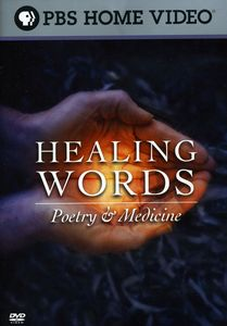 Healing Words: Poetry & Medicine