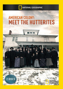 American Colony: Meet the Hutterites