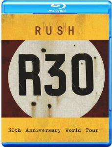 Rush R30 /  30th Anniversary World Tour [Import]