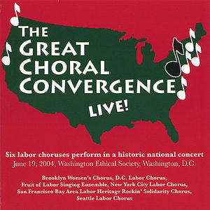Great Choral Convergence Live! /  Various