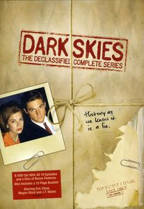 Dark Skies: The Declassified: Complete Series