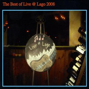 Best of Live at Lago 2008 /  Various