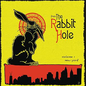 From the Rabbit Hole /  Various [Explicit Content]