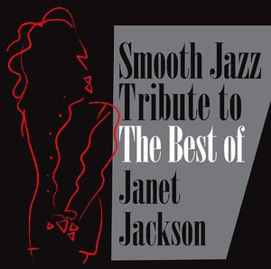 Smooth Jazz Tribute to the Best of Janet /  Various