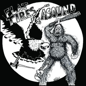 Flat Tires /  the Asound
