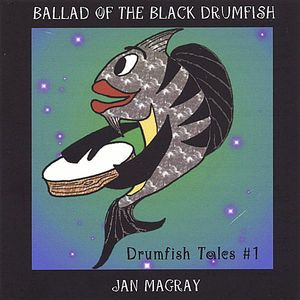 Ballad of the Black Drumfish
