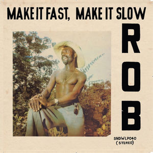 Make It Fast Make It Slow