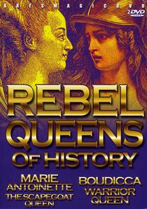 Rebel Queens of History