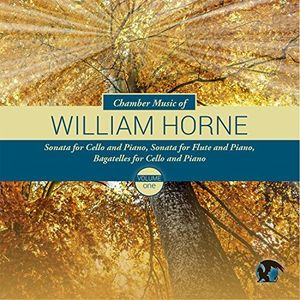Chamber Music of Willliam Horne 1