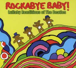 Beatles Lullaby Renditions