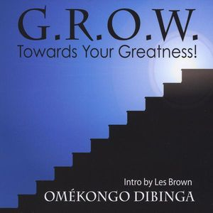 Grow Towards Your Greatness!