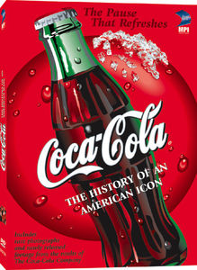 Coca Cola: History of An American Icon