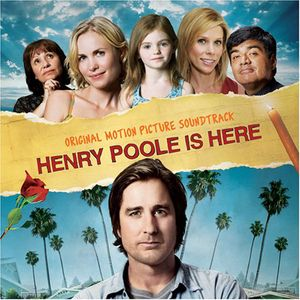 Henry Poole Is Here (Original Soundtrack)
