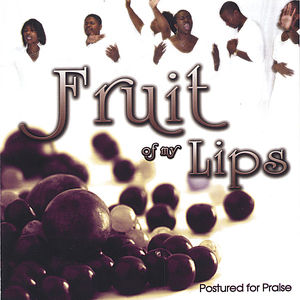 Fruit of My Lips