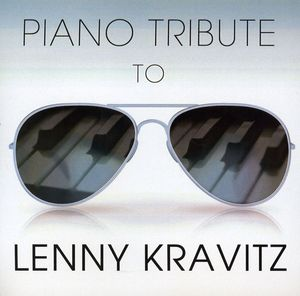 Piano Tribute to Lenny Kravitz /  Various