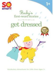 So Smart Baby's First Word Stories: Get Dressed