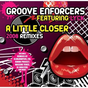 Little Closer (2008 Remixes)
