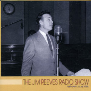Jim Reeves Radio Show February 25-28 1958