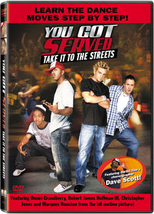 You Got Served-Take It to the Streets