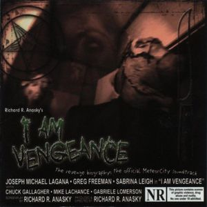 I Am Vengeance (Original Soundtrack)