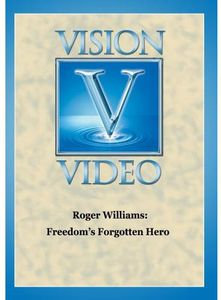 Roger Williams: Freedom's Forgotten He