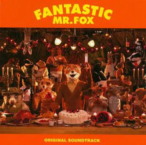 Fantastic Mr.Fox (Original Soundtrack) [Import]