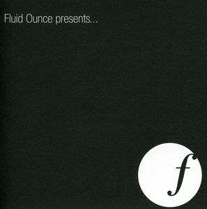 Fluid Ounce Presents /  Various