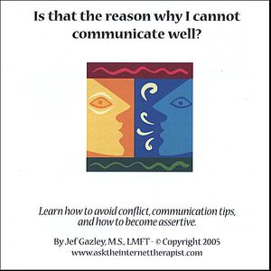 Is That the Reason I Cannot Communicate Well?