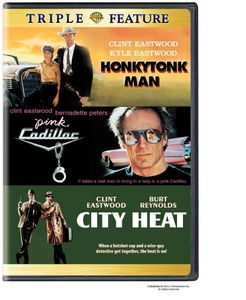 Honkytonk Man & Pink Cadillac & City Heat