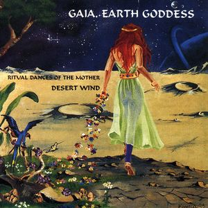 Gaia Earth Goddess: Ritual Dances of the Mother