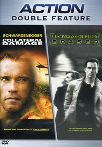 Collateral Damage & Eraser