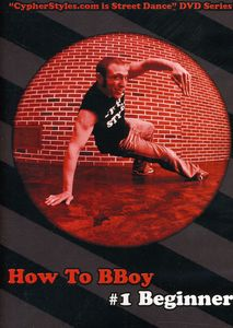 How to Bboy 1